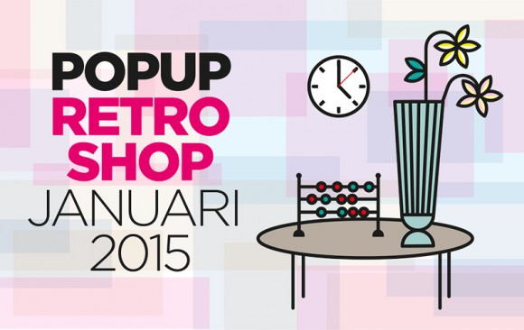 POPUP Retroshop <br>december 2014–januari 2015</br>